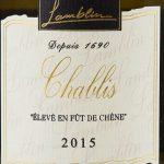 Lamblin & Fils - Chablis Barrel Fermented 2015 - Etikett